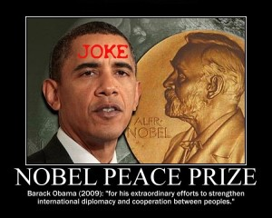 nobel peace prize 2009 joke barack obama international diplomacy cooperation peoples motivational posters