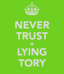 never-trust-a-lying-tory
