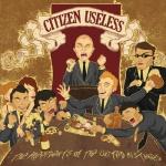 citizen useless