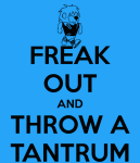 freak-out-and-throw-a-tantrum-2