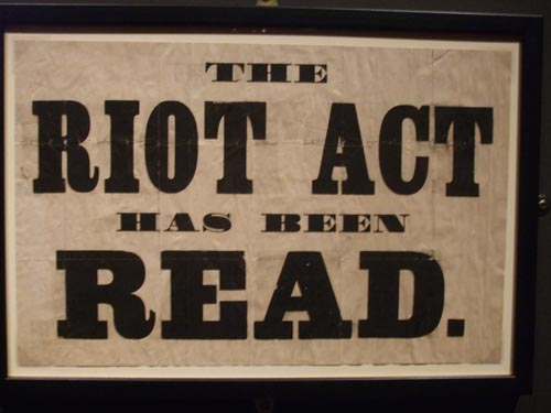 Riot Act has been read
