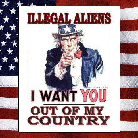 Illegal-aliens-i-want-you-out-of-my-country