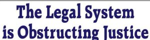 lgal-system-is-obstructing-justice