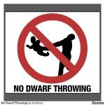 no_dwarf_throwing_tshirts-r346b972f1d514b259ddb876c01289913_8n1xf_1024